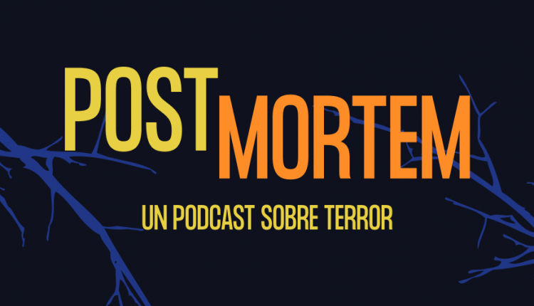 Post Mortem Podcast